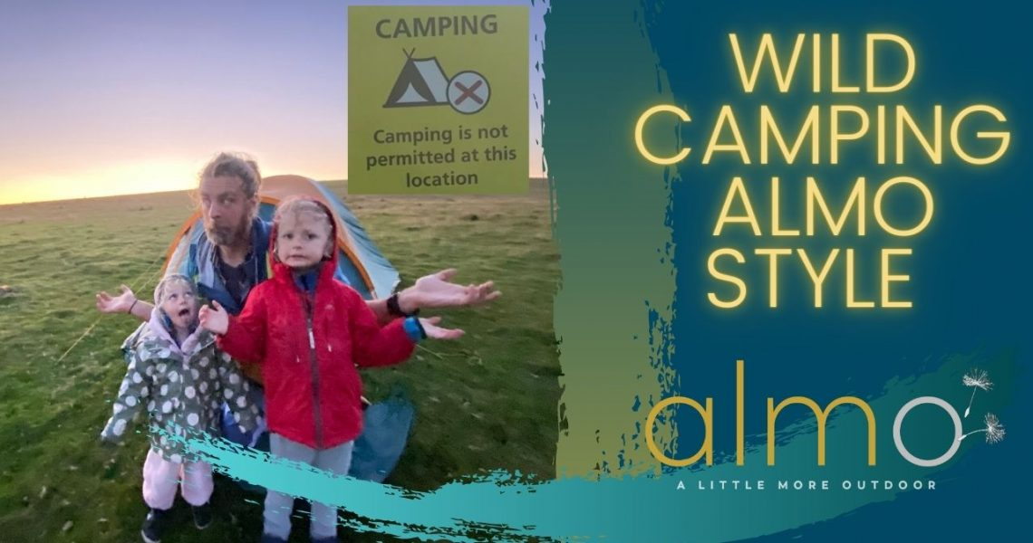 Wild camping ALMO Style